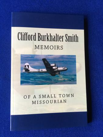 Clifford Smith - Memoirs of a Small Town Missourian - Book Clifford Smith